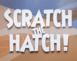 Scratch the Hatch